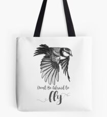 Don't Be Afraid To Fly Tote Bag