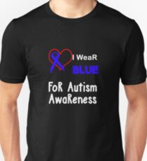 I Wear Blue For Autism Awareness white Unisex T-Shirt