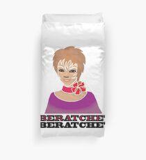 Be Ratchet Duvet Cover
