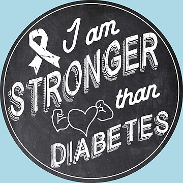 Stronger than diabetes - diabetics awareness strength t1d type 1 type 2 by papillondesign
