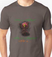 Its a Bird Its a Squid Its a ... Unisex T-Shirt