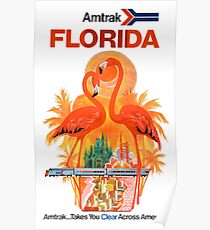 Amtrak Florida Amtrak Takes You Clear Across America Poster