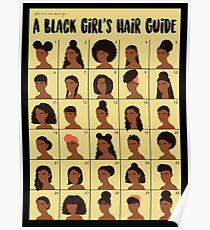 A Black Girl's Hair Guide Poster