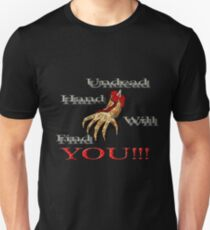 Undead hand will find you!!! Unisex T-Shirt