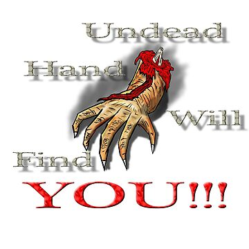 Undead hand will find you!!! by Shadowrun312
