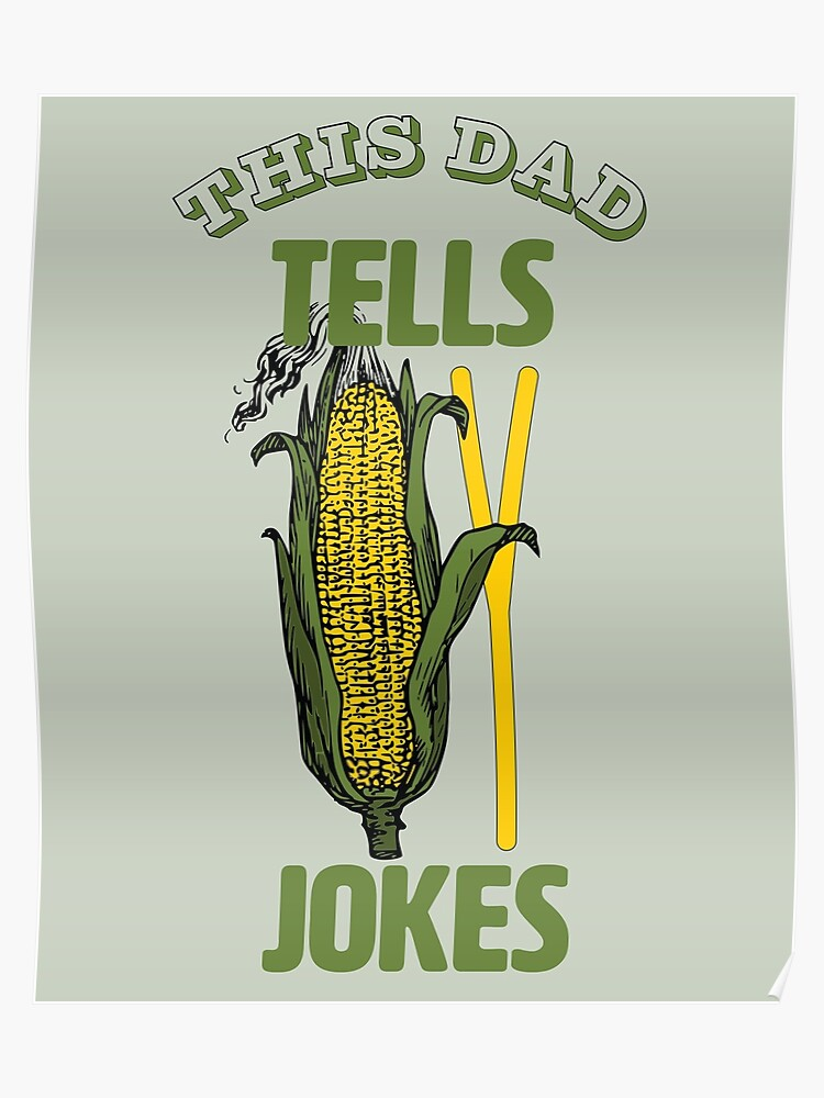 fathers day | this dad tells corny jokes | funny | Poster