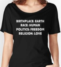 Birthplace Earth Race Human Politics Freedom T-Shirt Women's Relaxed Fit T-Shirt