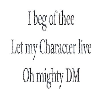 Let my Character Live by Shadowrun312