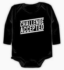 Challenge Accepted One Piece - Long Sleeve