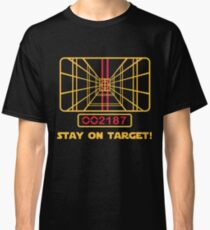 Stay on Target - Star Wars T-shirt Classic T-Shirt