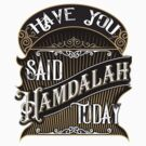 Have You Said Hamdalah Today by javaneka