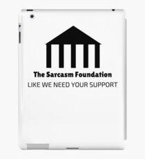 The Sarcasm Foundation iPad Case/Skin