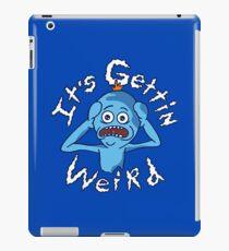 It's Gettin' Weird iPad Case/Skin