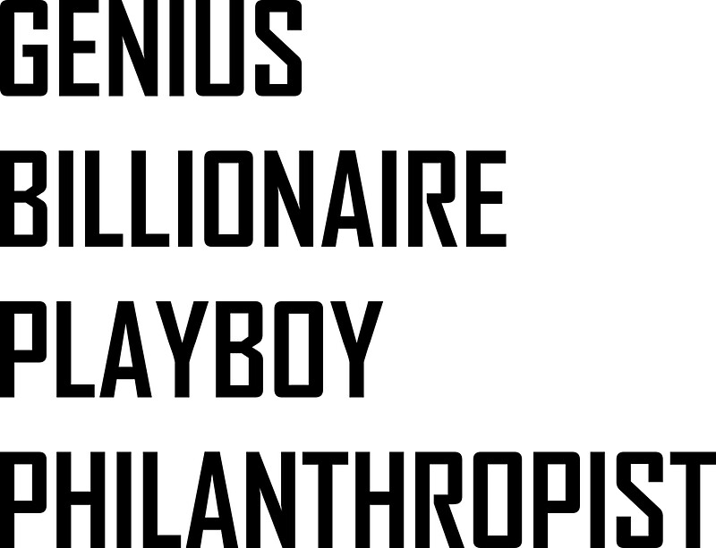 Genius billionaire playboy philanthropist by the elements