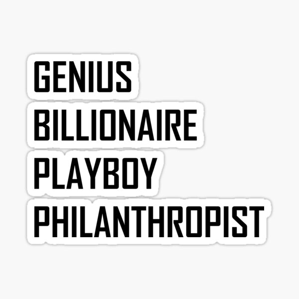 Génie, Milliardaire, Playboy, Philanthrope Sticker