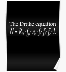 The Drake equation, UFO, SETI, Alien, search for extraterrestrial life, Contact, Is there anyone there? White Type Poster