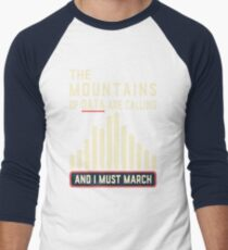 The Mountains of Data are Calling T-Shirt