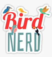 Bird Nerd - Birdwatching Ornithology Sticker