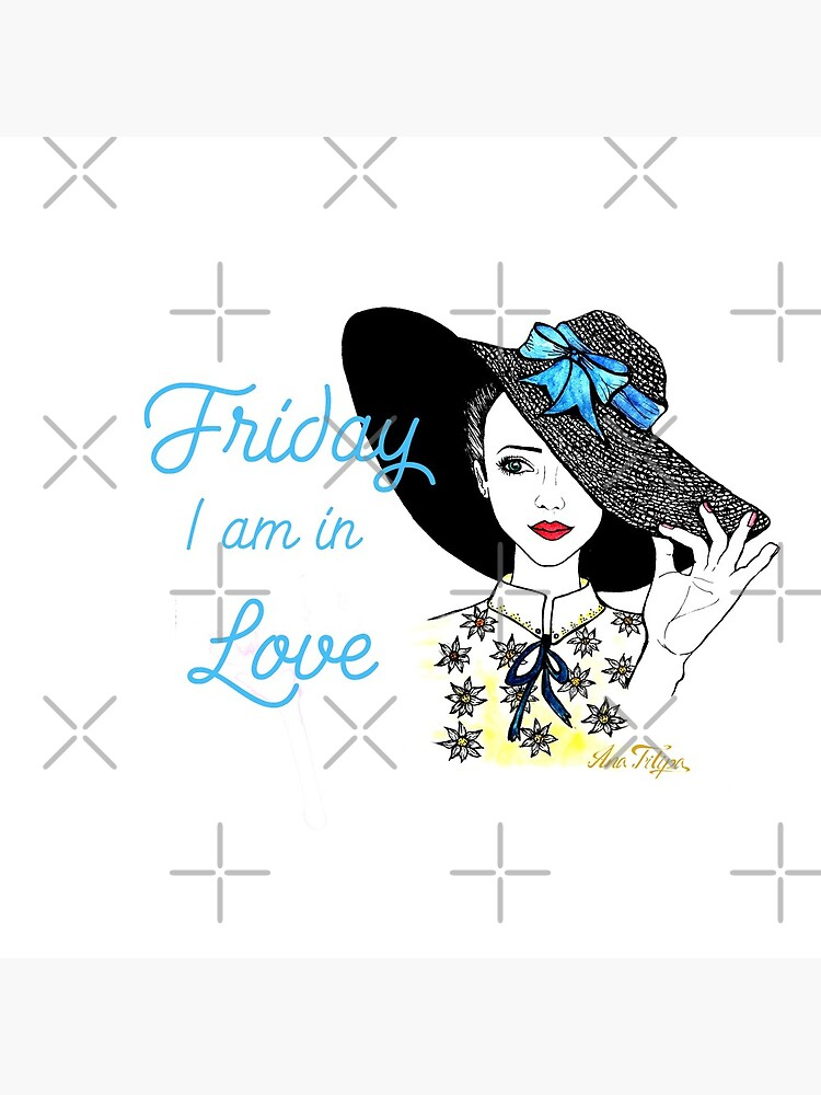 Friday I am In Love by AnaFilipa