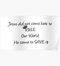 Jesus - Ruler or Saviour? Poster