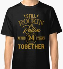 Anniversary 24 Years Together And Still Rockin And Classic T-Shirt