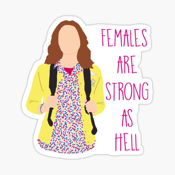 Kimmy Schmidt - Females are strong as hell Sticker