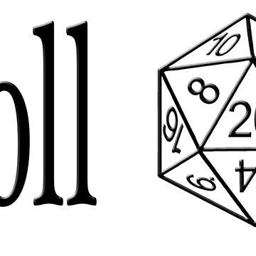 Roll a d20 by Shadowrun312