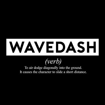 Wavedash - The Definition by Waveshine