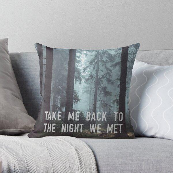 The Night We Met Throw Pillow