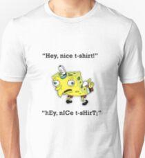 Mocking Spongebob | Hey, nice [insert product]! Unisex T-Shirt