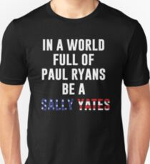 Be A Sally Yates Unisex T-Shirt