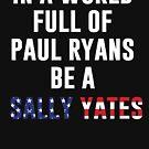 Sei ein Sally Yates von kjanedesigns