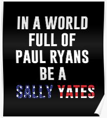 Be A Sally Yates Poster