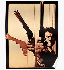 Clint has a gun Poster