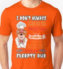 Swedish Chef quote Unisex T-Shirt