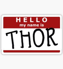 Hello, my name is Thor Sticker