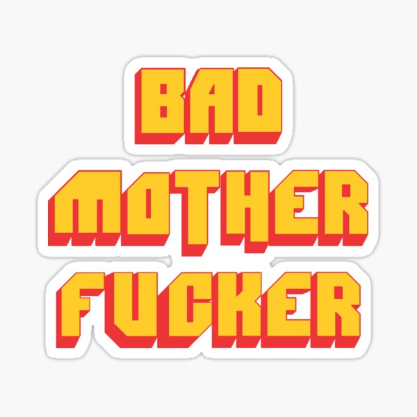 Pulp Fiction Bad MoFo Sticker
