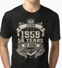 June 1959, 58 Years of Being Awesome Tri-blend T-Shirt