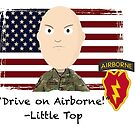 Drive on Airborne- 25th by 1SG Little Top