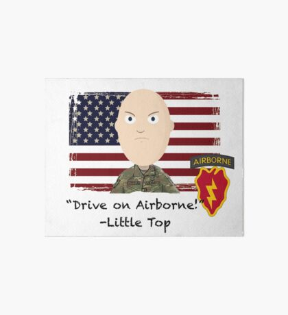 Drive on Airborne- 25th Art Board Print