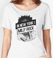 In New York I Milly Rock Women's Relaxed Fit T-Shirt