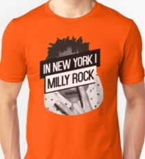In New York I Milly Rock Unisex T-Shirt
