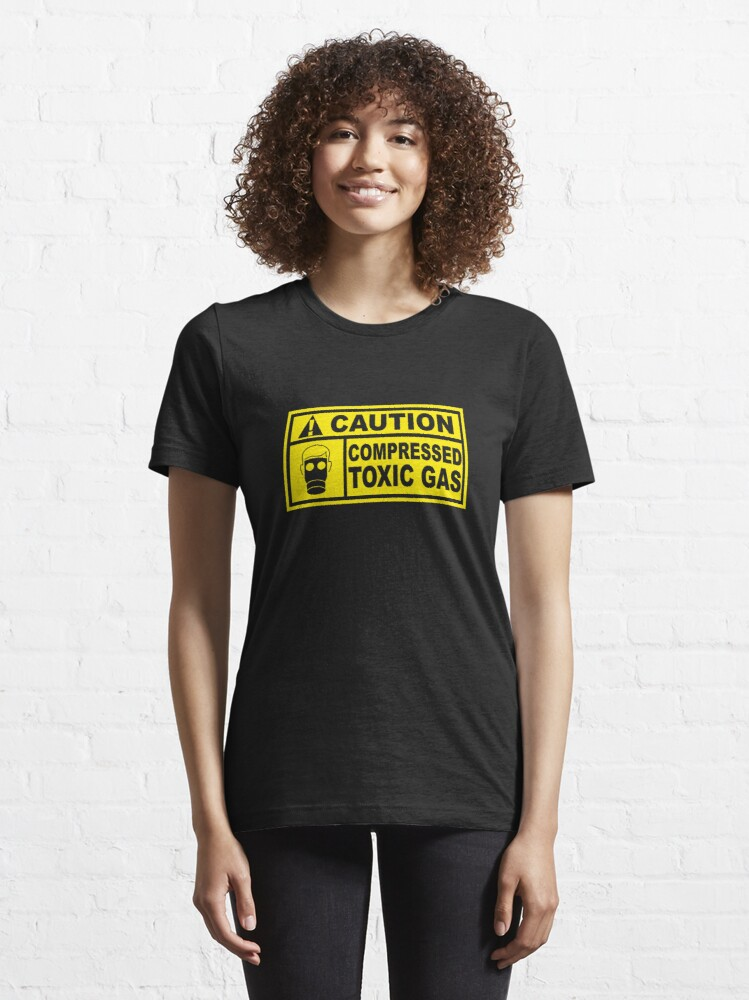 Alternate view of Caution - Compressed Toxic Gas Essential T-Shirt