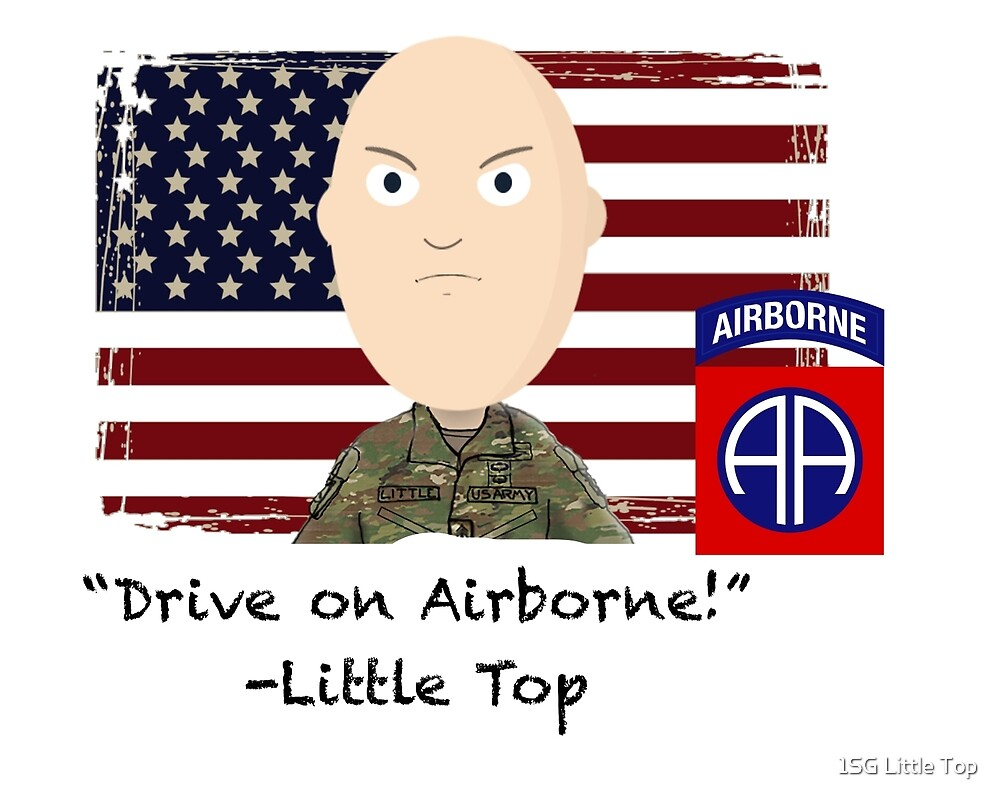 Drive on Airborne-82nd by 1SG Little Top