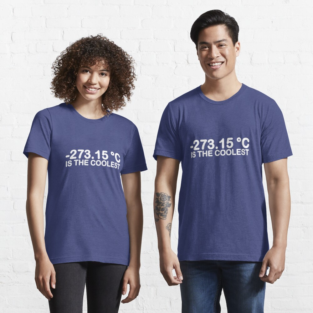 -273.15°C Is The Coolest Essential T-Shirt