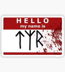 Hello, my name is Tyr! Sticker