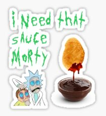 I need that sauce morty Sticker