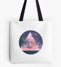 Welcome to the new age Tote Bag