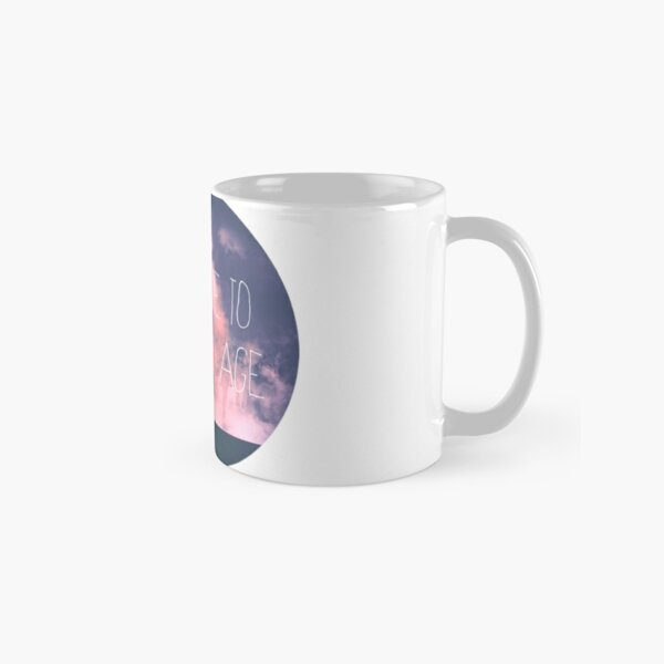 Welcome to the new age Classic Mug