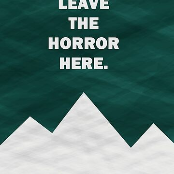 Leave The Horror Here - Foals Tshirt by WillJackSleep